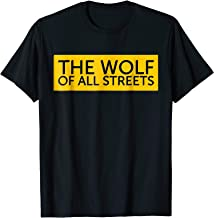 The Wolf Of All Streets T-Shirt