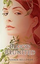 Blood Reunited (The Blood Vine Series Book 3)