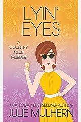 Lyin' Eyes: The Country Club Murders Book 13 Kindle Edition