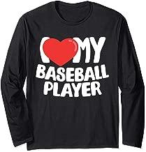 I Love My Baseball Player Long Sleeve T-Shirt