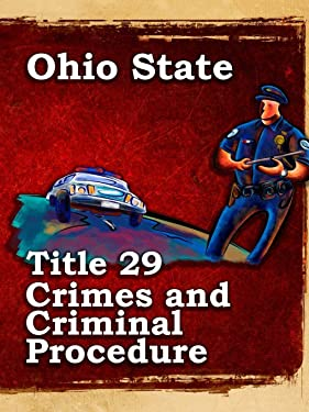 Ohio State Law Title 29 Crimes and Criminal Procedure
