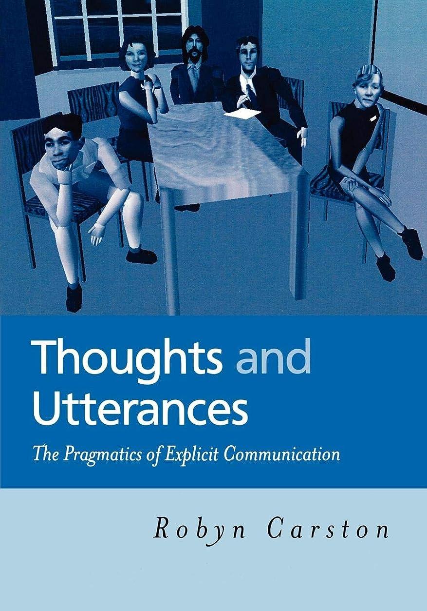 日記格納インスタントThoughts and Utterances: The Pragmatics of Explicit Communication