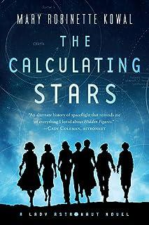 Calculating Stars: A Lady Astronaut Novel: 1