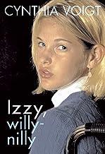 Izzy, Willy-Nilly