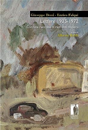 Lettere 1935-1972: Con una raccolta di racconti dispersi