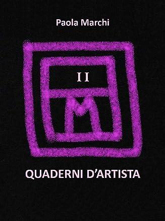 QUADERNI DARTISTA II. Pensieri e poesie.