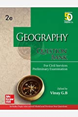 Geography Question Bank For Civil Services Preliminary Examination | Second Edition Kindle Edition