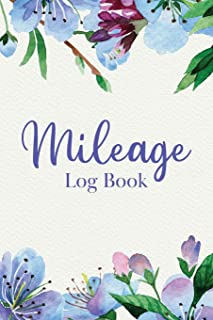 Mileage Log Book: Track Daily Vehicle Miles for Yearly Taxes up to 2520 Entries - Floral Blue Peonies Botanical Motif