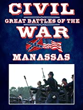 The Great Battles of the Civil War - Manassas