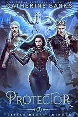 Protector (Little Death Bringer Book 2) Kindle Edition