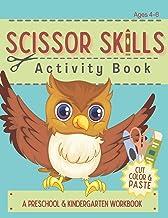 Scissor Skills Activity Book: Cutting Coloring & Pasting Practice Workbook for Kids - Preschoolers and Kindergarten Educat...