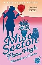 Miss Seeton Flies High (A Miss Seeton Mystery Book 23)