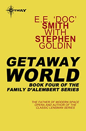 Getaway World: Family d'Alembert Book 4