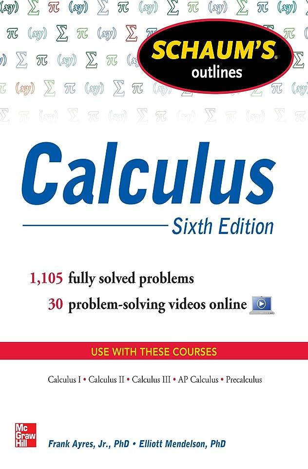 成長森考慮Schaum's Outline of Calculus, 6th Edition: 1,105 Solved Problems + 30 Videos (Schaum's Outlines) (English Edition)