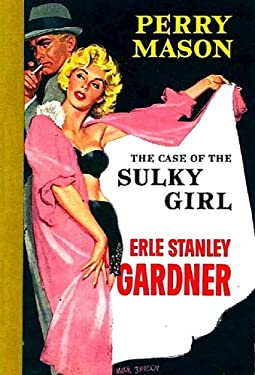 The Case of the Sulky Girl (Perry Mason Series Book 2)