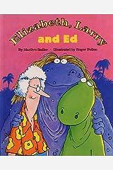 Elizabeth, Larry and Ed Kindle Edition