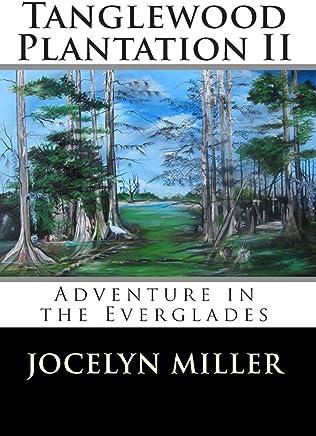 Tanglewood Plantation II: Adventure in the Everglades.