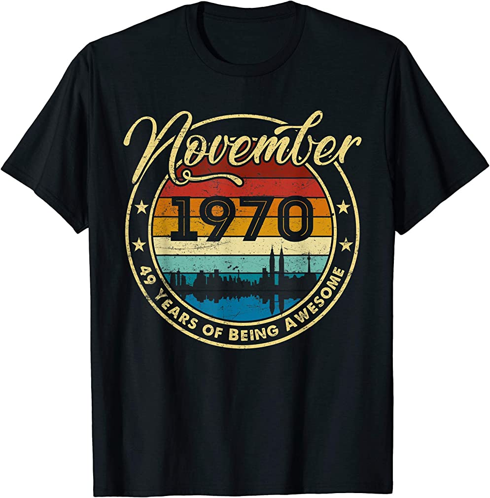 Classic November 1970 49 Years Old 49th Birthday Gift T-shirt
