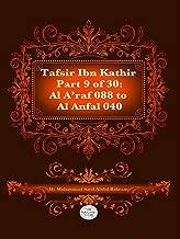 The Quran With Tafsir Ibn Kathir Part 9 of 30: Al A'raf 088 To Al Anfal 040