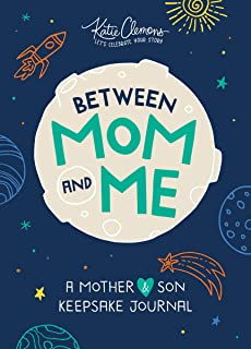 Between Mom and Me: A Mother and Son Keepsake Journal