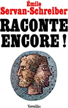 Raconte encore ! (French Edition)