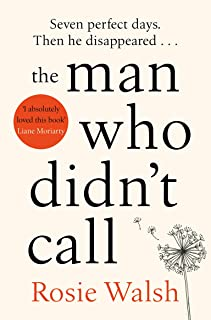 The Man Who Didn't Call: The OMG Love Story of the Year