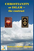 Christianity or Islam: The Contrast