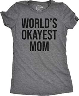 Worlds Okayest Mom T Shirt Funny Mother Tee Gift for Mommy