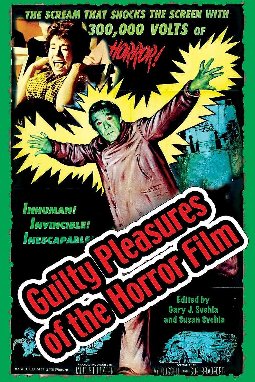 過度にフライカイトドメインGuilty Pleasures of the Horror Film