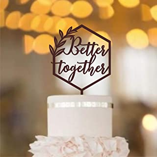 HappyPlywood Better Together Cake Topper Wooden Wedding Party Cake Decorations (Brown)