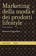 Scaricare Libri Il marketing della moda e dei prodotti lifestyle PDF