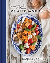 Rustic Joyful Food: Meant to Share PDF