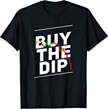 Stock Trading Crypto HODL Buy the Dip T-Shirt for Daytraders