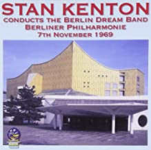 Stan Kenton Conducts the Berlin Dream Band