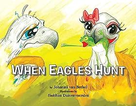 When Eagles Hunt