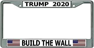 Trump 2020 Build The Wall Chrome License Plate Frame