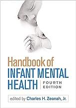 Handbook of Infant Mental Health, Fourth Edition