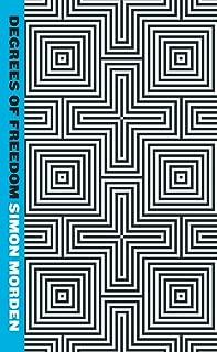 Degrees Of Freedom: Metrozone Book 3 (Samuil Petrovitch Novels) (English Edition)