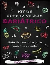 Kit de supervivencia bariátrico: Guía de consulta para una
