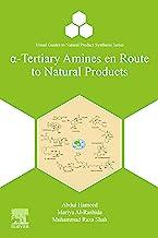 α-Tertiary Amines en Route to Natural Products (Visual Guides to Natural Product Synthesis Series)