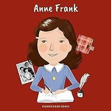 Anna Frank: (Biografia per bambini, libri per bambini 10 anni, anne frank diario, donna storica, Olocausto) (Inspired Inne...