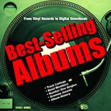 Best-Selling Albums: From Vinyl Records to Digital Downloads