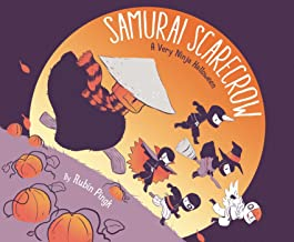 Samurai Scarecrow: A Very Ninja Halloween (Samurai Holiday)