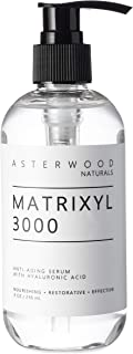 MATRIXYL 3000 8 oz Serum with Organic Hyaluronic Acid, Official Sederma Matrixyl 3000, Anti Aging, Anti Wrinkle, Collagen Boost ASTERWOOD NATURALS Pump Bottle