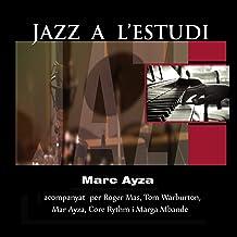 Jazz a l'Estudi: Marc Ayza (feat. Roger Mas, Tom Wartburton, Mar Ayza, Core Ryth, Marga Mbande)