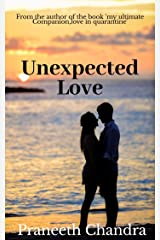 UNEXPECTED LOVE Kindle Edition