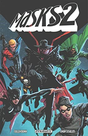 [Masks: Volume 2] (By (artist)  Colton Worley , By (artist)  Gabriel Hardman , By (artist)  Eman Casallos , By (artist)  Jae Lee , By (artist)  Butch Guice , By (author)  Cullen Bunn) [published: May, 2016]