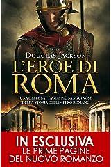 L'eroe di Roma (eNewton Narrativa) Formato Kindle
