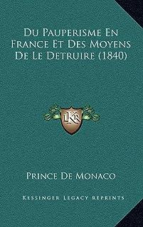 Du Pauperisme En France Et Des Moyens De Le Detruire (1840)