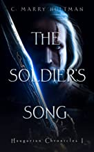 The Soldier's Song (The Haugarian Chronicles Book 1)